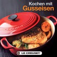 Le Creuset - Le Creuset Kochbuch für Gusseisen